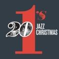 Album 20 #1's : Jazz Christmas