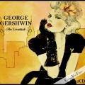 Album The Essential - Georges Gerschwin