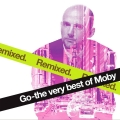Album Go - The Very Best Of Moby Remixed