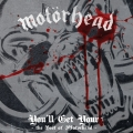 Album You'll Get Yours - The Best of Motörhead