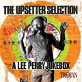 Album The Upsetter Selection: A Lee Perry Jukebox