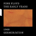 Album The Early Years 1968 GERMIN/ATION