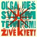 Album Olga, Ideš Svojim Tempom