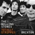 Album Totally Stripped - Brixton
