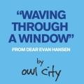 Album Waving Through A Window (From Dear Evan Hansen)