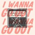 Album I Wanna Go Out