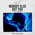 Album Nobody Else But You (feat. Kranium) [Ricky Blaze Remix]