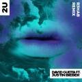 Album 2U (feat. Justin Bieber) [R3hab Remix]
