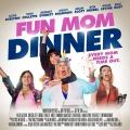 Album Fun Mom Dinner (Original Motion Picture Soundtrack)