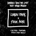 Album Darker Than The Light That Never Bleeds (Chester Forever Steve A