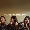 Album That Don't Impress Me Much