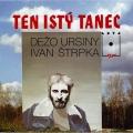 Album Ten Istý Tanec