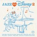 Album Jazz Loves Disney 2 - A Kind Of Magic