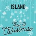 Album Island - This Is Christmas