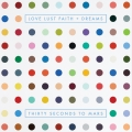 Album Love Lust Faith + Dreams