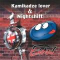 Album Kamikadze Lover & Nightshift