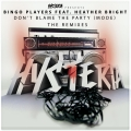 Album Don't Blame The Party (Mode) [feat. Heather Bright] [The Remixes