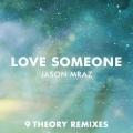 Album Love Someone (9 Theory Remixes)