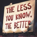 Album The Less You Know, The Better