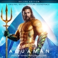 Album Aquaman (Original Motion Picture Soundtrack) [Deluxe Edition]