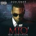 Album Don Omar Presents MTO2: New Generation