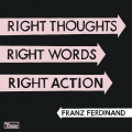 Album Right Thoughts, Right Words, Right Action