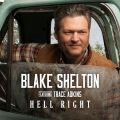 Album Hell Right (feat. Trace Adkins)