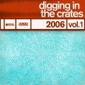 Album Digging In The Crates: 2006 Vol. 1