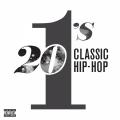 Album 20 #1's: Classic Hip Hop