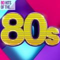 Album 80 Hits of the 80s