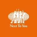 Album Next to You (Monitor Mix)
