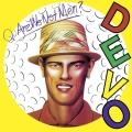 Album Q:  Are We Not Men?  A:  We Are Devo!