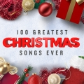 Album 100 Greatest Christmas Songs Ever (Top Xmas Pop Hits)