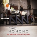 Album We Are Only What We Feel