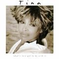 Album What's Love Got To Do With It – Singel