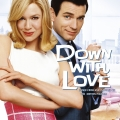 Album Down with Love (Music from and Inspired by the Motion Picture)