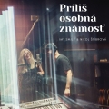 Album Príliš osobná známosť (Soundtrack)
