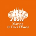 Album Moving (8 Track Demo)