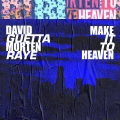 Album Make It To Heaven (with Raye) [Extended]