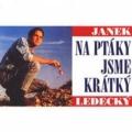 Album Na Ptáky Sme Krátky