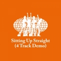 Album Sitting Up Straight (4 Track Demo)