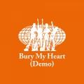 Album Bury My Heart (Demo)