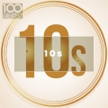 Album 100 Greatest 10s: The Best Songs of Last Decade