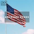 Album 100 Greatest American Songs: The Greatest tracks from the USA