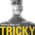 Album Knowle West Boy