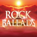 Album Rock Ballads (The Greatest Rock and Power Ballads of the 70s 80s
