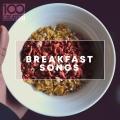 Album 100 Greatest Breakfast Songs