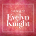 Album The Best Of Evelyn Knight