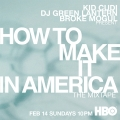 Album How To Make It In America: The Mixtape