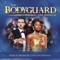 Album The Bodyguard: The Musical (World Premiere Cast Recording)